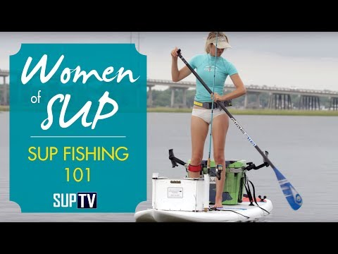 How To Get Started Stand Up Paddle Fishing | SUP Fishing 101