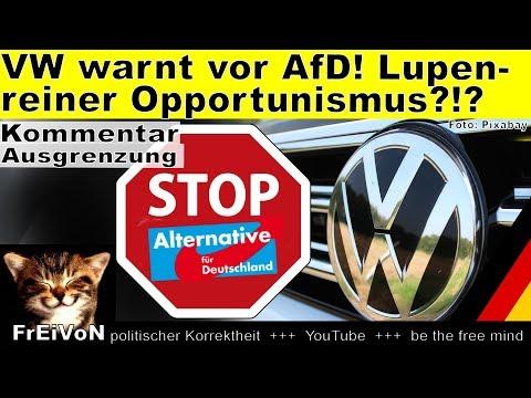 VW-Vorstand Warnt Vor AfD! Reiner Opportunismus? * Kommentar
