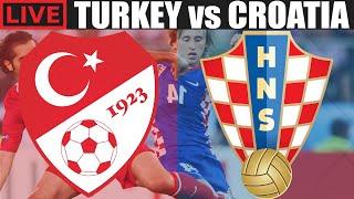 TURKEY vs CROATIA LIVE STREAM INTERNATIONAL FOOTBALL WATCH ALONG