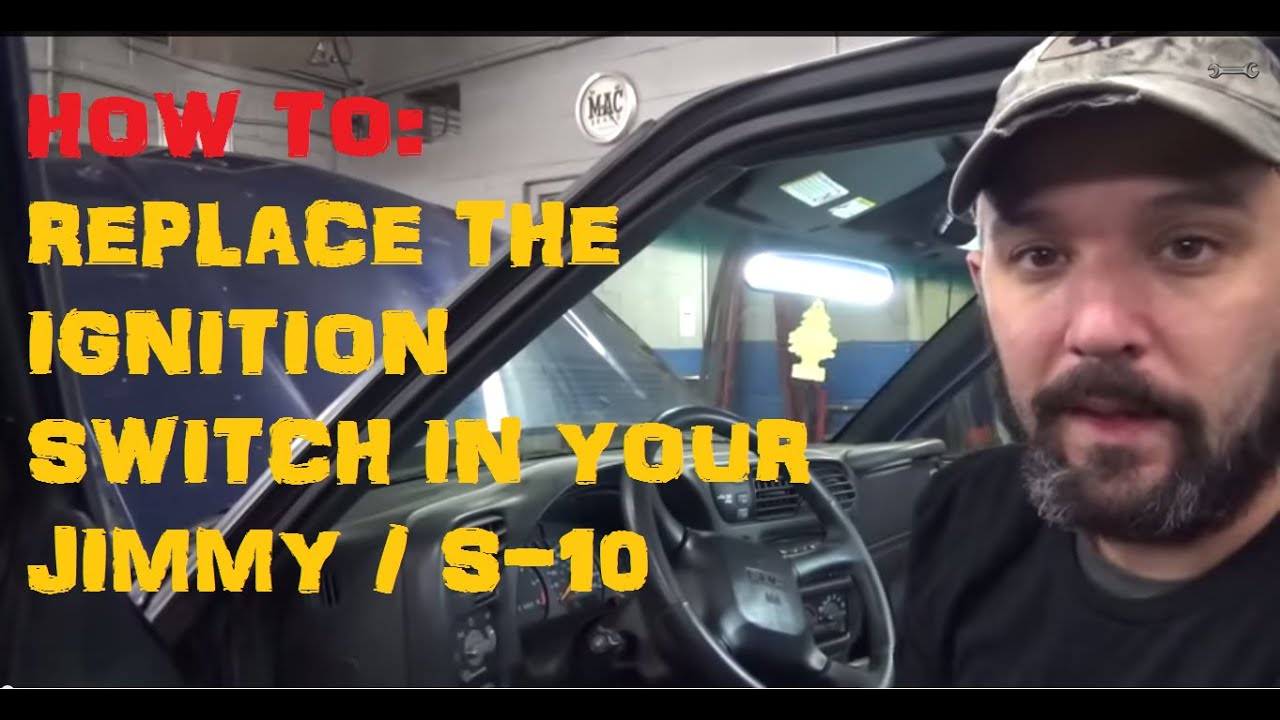 Ignition Switch Replace Gmc Jimmy S 10 Hombre Sonoma Envoy Blazer Youtube