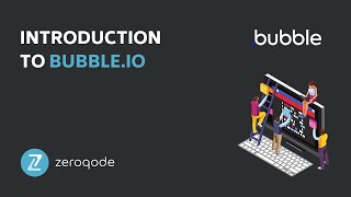 Introduction to Bubble