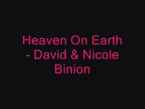 Heaven On Earth - David & Nicole Binion