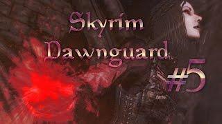Прохождение TES V: Dawnguard #5 Цена свободы