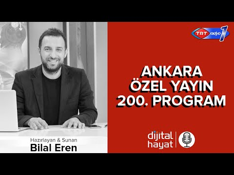07.12.2018 | Dijital Hayat Bölüm200 - TRT RADYO1 I TÜRKSAT Gölbaşı Kampüs - Özel Yayın