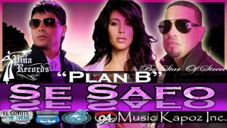 Se Safo (New Version & wallp.)-  Plan B (Pina Records) [Music Kapoz Inc.]
