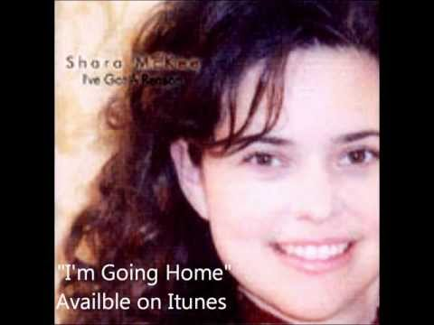 I'm Going Home-Shara McKee