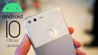 Google Pixel XL Official Android 10 Update