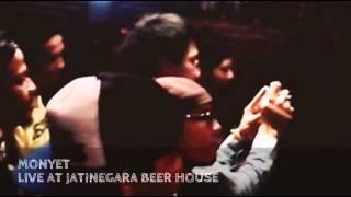 MONYET - LIVE AT JATINEGARA BEER HOUSE