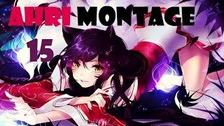 League of Legends - Ahri Montage 15