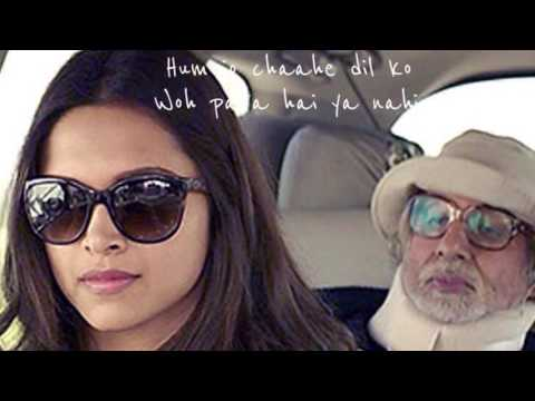 Dheere chalna hai mushkil : Journey song( PIKU)