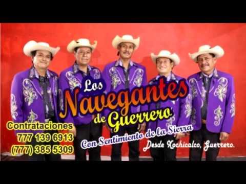 Los Navegantes de Guerrero - Con Sentimiento de la Sierra l Tema l  - Andrés Aguirre