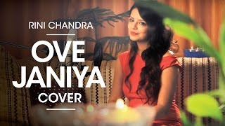 Ove Janiya I Katti Batti - Cover By Rini Chandra