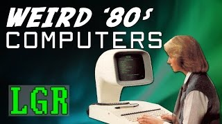LGR - Strangest Computer Designs of the '80s