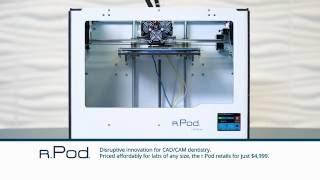 3d print valplast with the r pod desktop printer