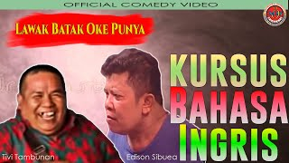 Lawak Batak OK Punya Vol. 2 - Kursus Bahasa Inggris (Official Comedy Video) Mp3