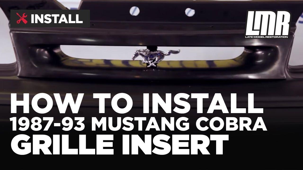 Mustang Cobra Grille Insert Installation - 5.0Resto (87-93 ...