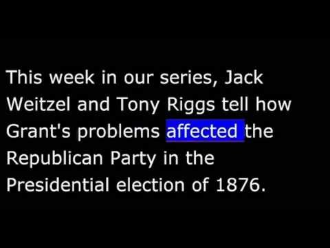 American History - Part 120 - Grant - Republicans reject Grant - Hayes Elected President