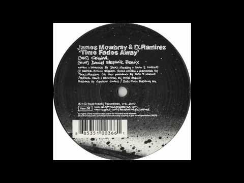 D Ramirez & James Mowbray - Time Fades Away (Daniel Stefanik Remix)