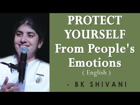 PROTECT YOURSELF From People's Emotions: BK Shivani at Sacramento (English)