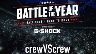 Last Alive vs De Klan | Battle of the year Italy 2015 | Final crewVScrew