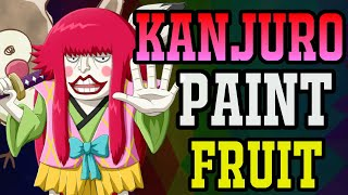 Kanjuro's Painting Devil Fruit - One Piece Discussion