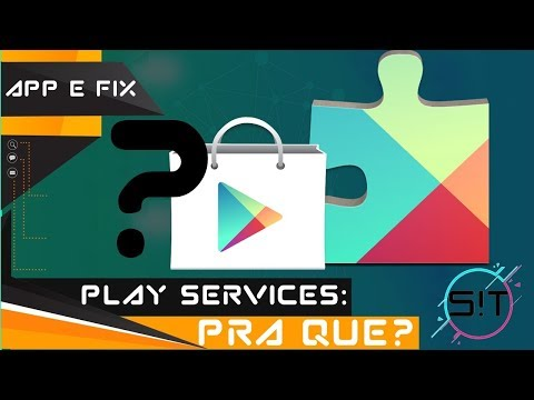 Para que serve o Google Play Services?