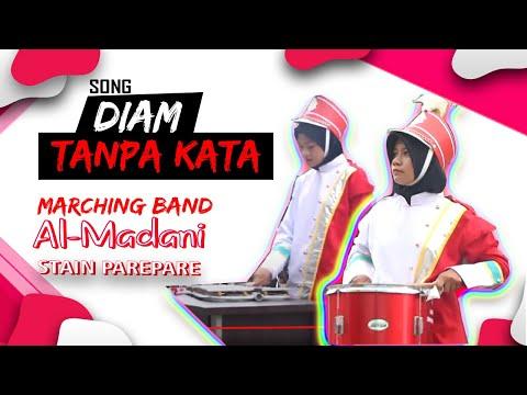 Lagu Diam Tanpa Kata by Marching Band Al-Madani STAIN Parepare