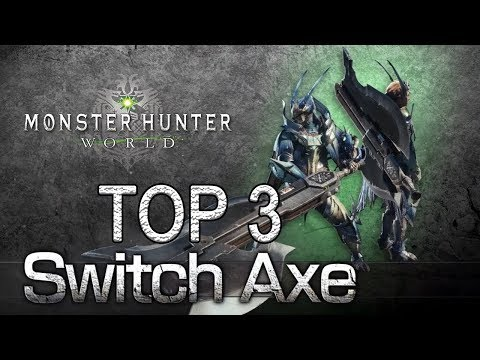 MHW - Top 3 Switch Axes (Monster Hunter: World) thumbnail