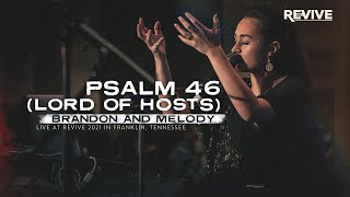 Psalm 46 (Lord of Hosts) + spontaneous // live worship moment - Brandon and Melody Joy