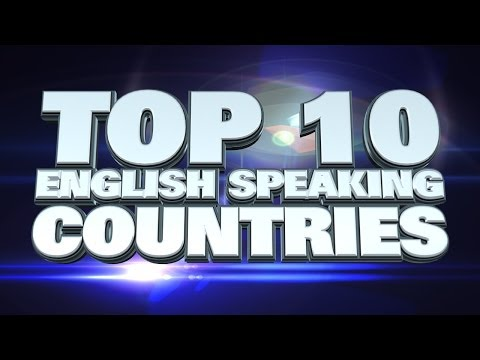Top 10 Countries With The Most English Speakers 2014
