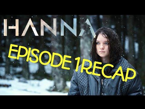 Download Hanna Season 1 Episode 1 Forrest Recap