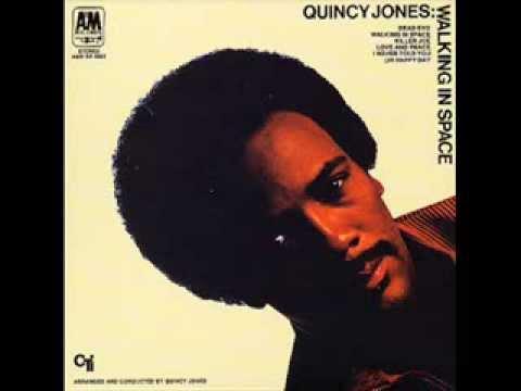 Quincy Jones - Walking In Space (1969)