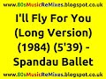 Miniature de la vidéo de la chanson I'll Fly For You (Long Version)