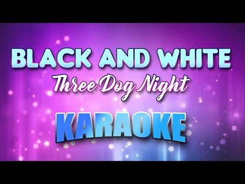 Three Dog Night - Black & White (Karaoke & Lyrics)