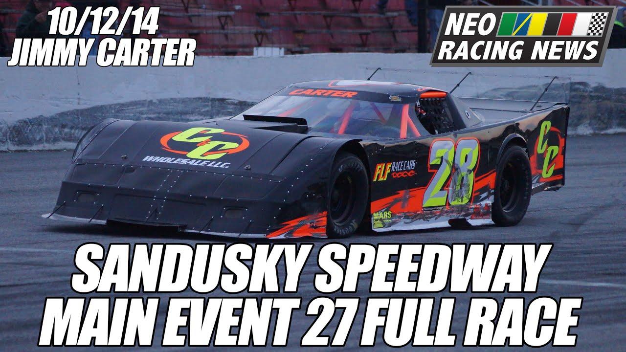 Jimmy Carter WINS Main Event 27 (Full Race) @ Sandusky Speedway   10/12/14    NEO Racing News