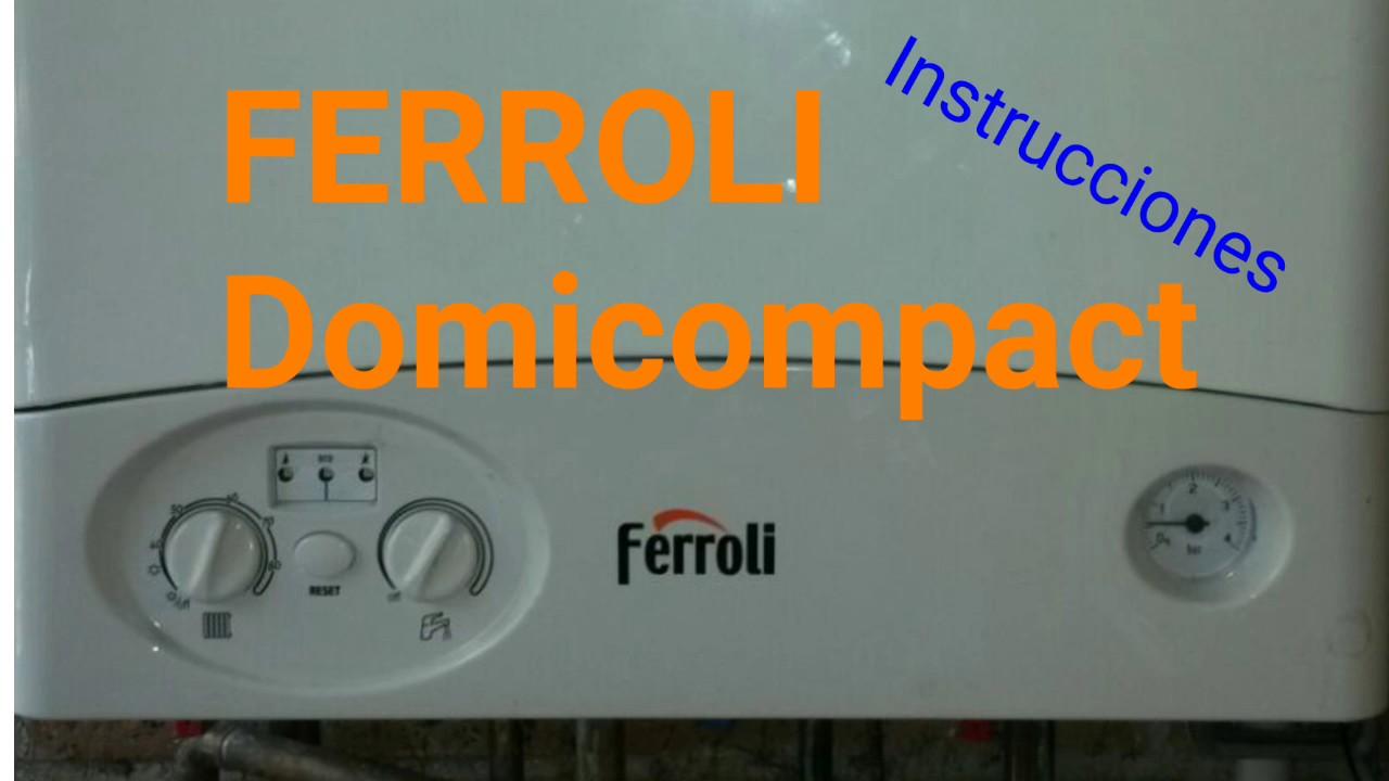 Ferroli Domicompact O Domiproject Manejo Y Termostato Ambiente