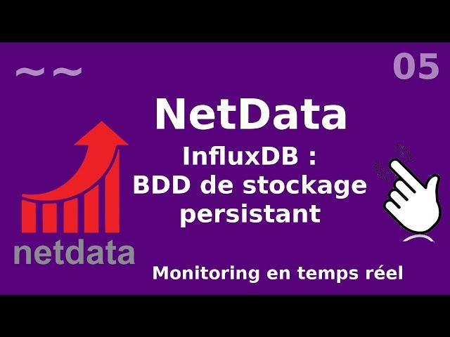 Netdata - 5. InfluxDB : stockage de smétriques en TSDB