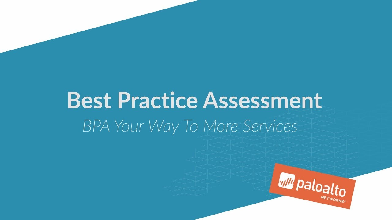 Best Practice Assessment: BPA Your Way To More Services