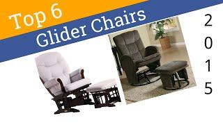 6 Best Glider Chairs 2015