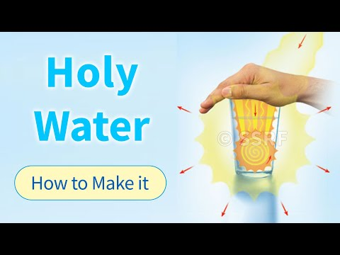 For Spiritual Healing - How to Make Holy water by Chanting