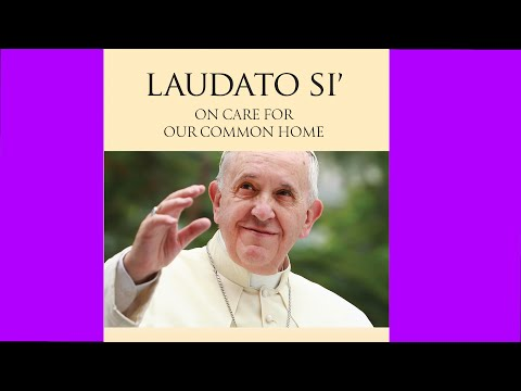 Laudato Si - Praise Be To You -  Special Conference in Geneva
