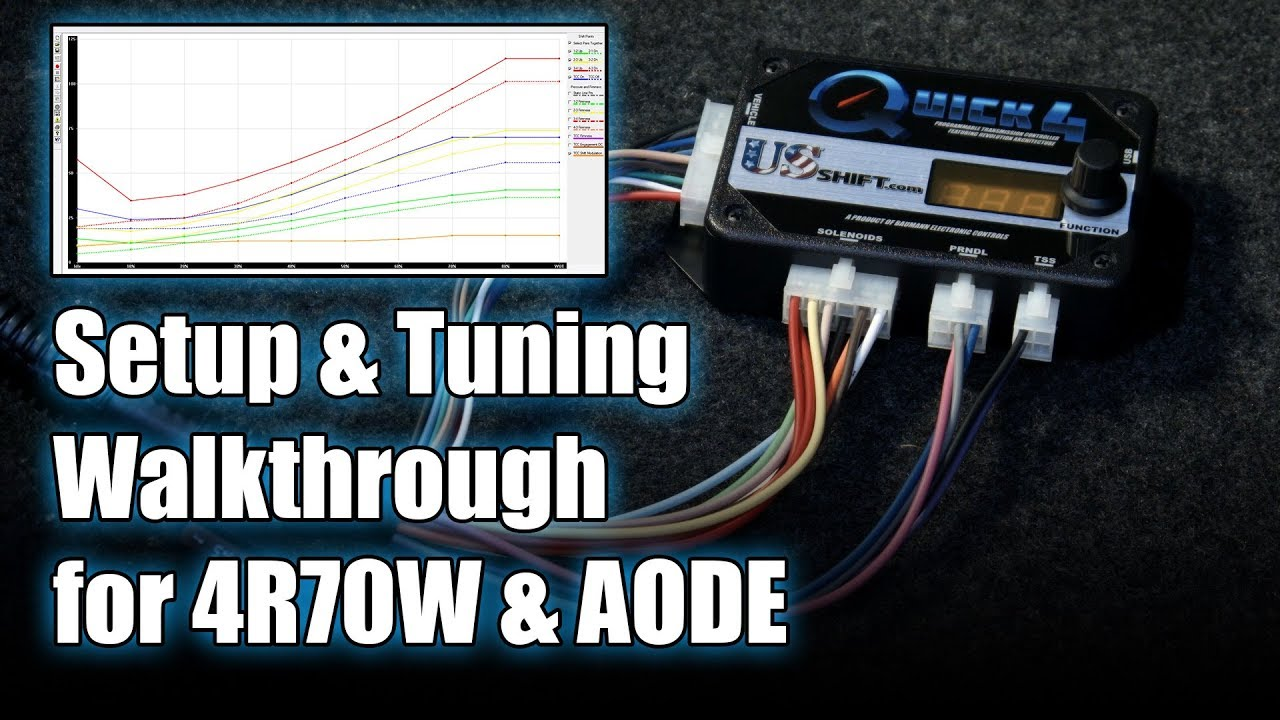 Setup and Tuning Walkthrough for Ford 4R70W / AODE Transmissions (Quick 4 /  Quick 2)