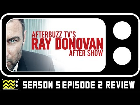 Ray Donovan Season 5 Episode 2 Review & After Show | AfterBuzz TV