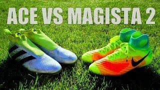nike magista 2 vs adidas ace 16 purecontrol test