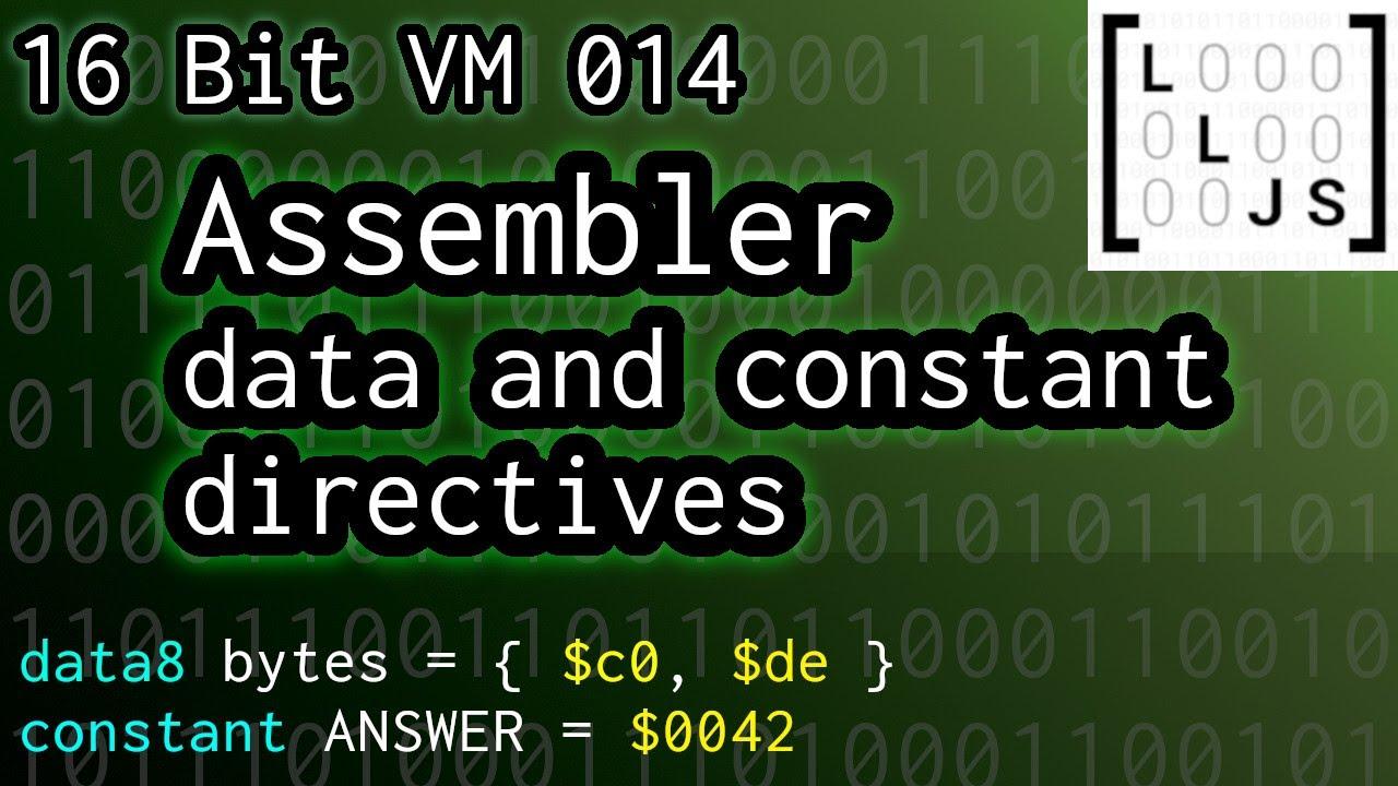 Assembler Hacking: Inline Data And Constants (16-Bit VM in JavaScript 014)