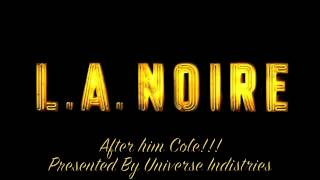Download L.A. Noire The Forgotten Soundtrack After him Cole!!! MP3 song and Music Video