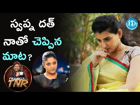 Swapna Dutt Said That To Me - Archana | Frankly With TNR | Talking Movies