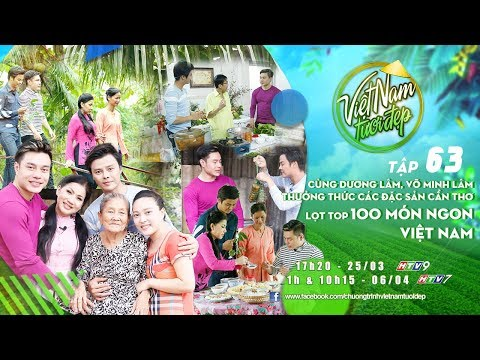 Cùng Dương Lâm, Võ Minh Lâm thưởng thức các đặc sản Cần Thơ lọt top 100 món ngon Việt Nam