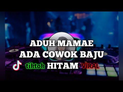 dj-aduh-mamae-ada-cowok-baju-hitam-🎶(versi-angklung)-dj-tiktok-viral-2020