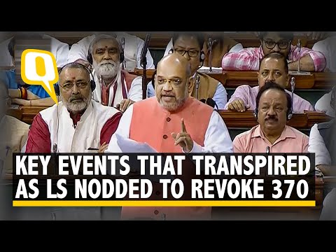 LS Nod to Revoking Article 370, Splitting J&K: All That Happened | The Quint